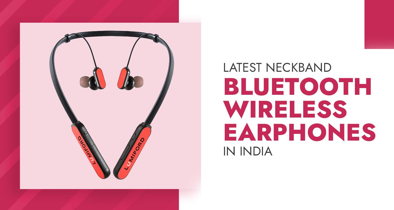 Top 5 Latest Neckband Bluetooth Wireless Earphones in India